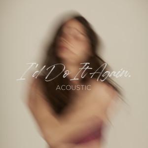 อัลบัม I'd Do It Again (Acoustic) ศิลปิน Violette Wautier