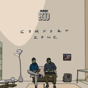 Album Comfort Zone from Fast Boo