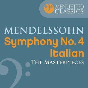 """David Zinman的專輯The Masterpieces - Mendelssohn: Symphony No. 4 in A Major """"Italian"""""""