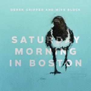 Album Saturday Morning in Boston from Derek Gripper
