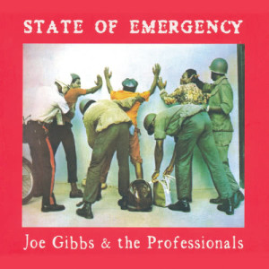 Album State Of Emergency from Joe Gibbs & The Professionals