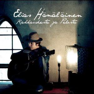 Album Rakkaudesta ja pelosta from Elias Hämäläinen