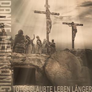 Album Danke mein König Totgeglaubte leben länger (Explicit) from Bonzai