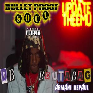 Album Bullet Proof Soul (Explicit) from Armani DePaul