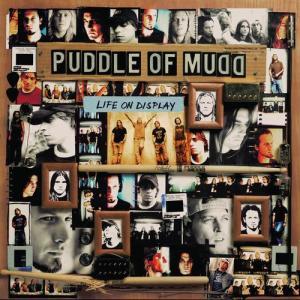 Life On Display 2003 Puddle Of Mudd