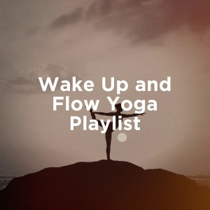 Album Wake Up and Flow Yoga Playlist from Relaxation