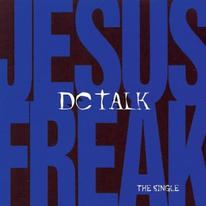 Listen to Jesus Freak (1995 Gotee Bros. Freaked Out Remix) song with lyrics from Dc Talk