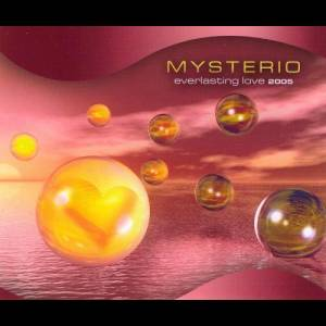 Album Everlasting Love 2005 from Mysteria