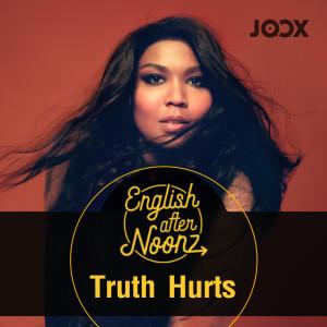 English AfterNoonz - EP.3  Truth Hurts - Lizzo dari album English AfterNoonz: Truth Hurts - Lizzo
