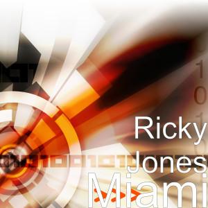 Album Miami from Ricky Jones