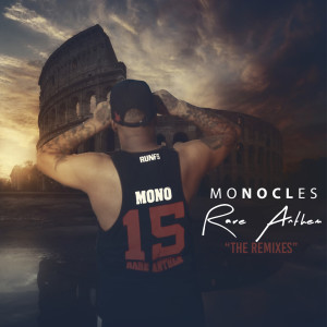 Album Rare Anthem (The Remixes) from Monocles