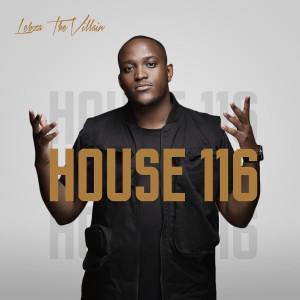 Album House 116 from Lebza TheVillain