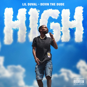 Lil Duval的專輯High (feat. Devin the Dude)