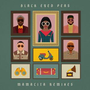 Album MAMACITA REMIXES from Black Eyed Peas