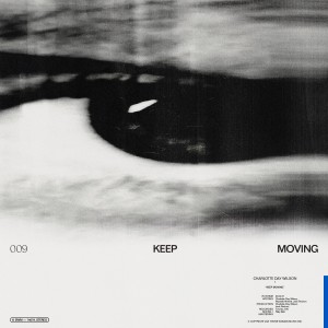 Album Keep Moving from Charlotte Day Wilson
