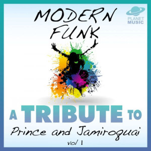 The Hit Co.的專輯Modern Funk: A Tribute to Prince and Jamiroquai, Vol. 1