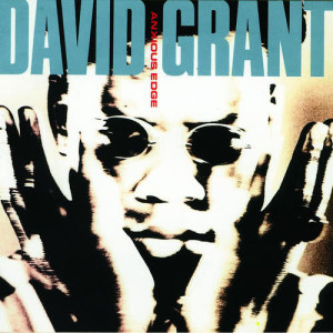 Album Anxious Edge from David Grant