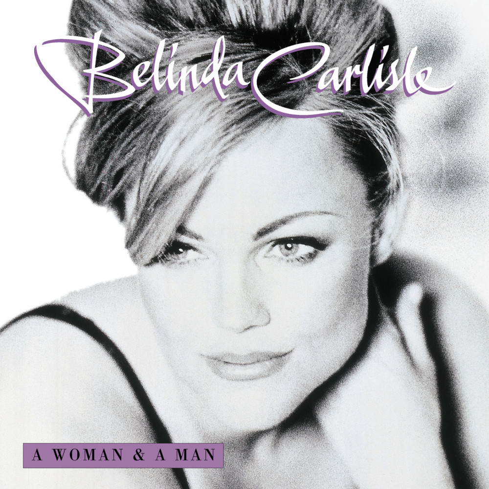 A Woman And A Man 2002 Belinda Carlisle