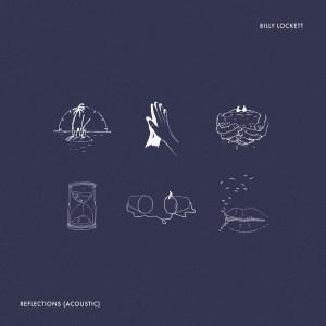 Album Reflections (Acoustic) from Billy Lockett
