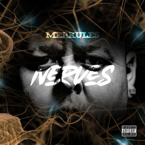 Album Nerves (Explicit) from Merkules