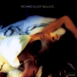 Ballads 2001 Richard Elliot