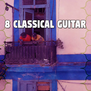 Album 8 Classical Guitar from Spanish Guitar Chill Out