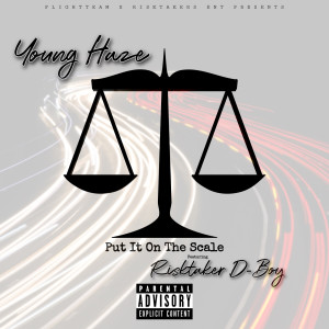 Album Put It on the Scale (Explicit) from Young Haze