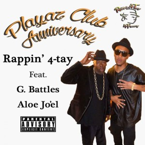 Album Playaz Club Anniversary (feat. G. Battles & Aloe Jo'El) - Single from Rappin' 4-tay