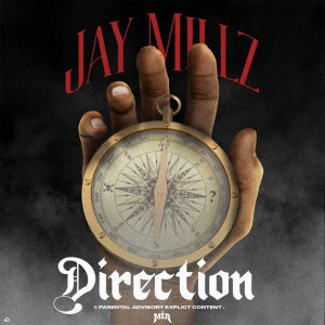Album Direction (Explicit) from JAY MILLZ