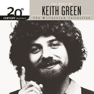 Album 20th Century Masters - The Millennium Collection: The Best Of Keith Green from Keith Green