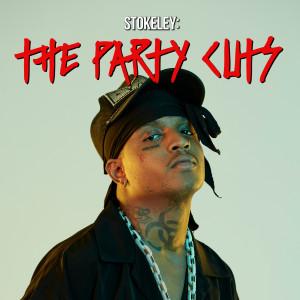 STOKELEY: The Party Cuts (Explicit) dari SKI MASK THE SLUMP GOD