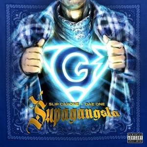 Album Supagangsta from Slip Capone