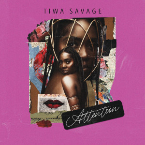 Album Attention from Tiwa Savage