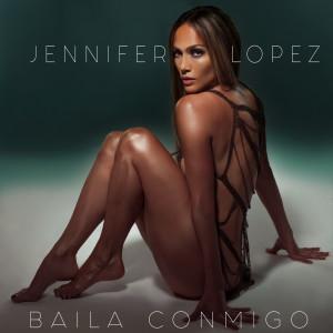 Jennifer Lopez的專輯Baila Conmigo