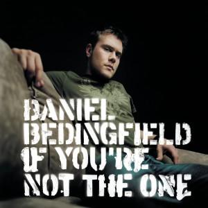 If You're Not The One dari Daniel Bedingfield