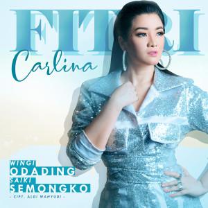 Wingi Odading Saiki Semongko - Single dari Fitri Carlina