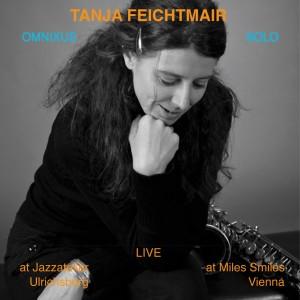 Album Tanja Feichtmair   Omnixus + Solo from Tanja Feichtmair