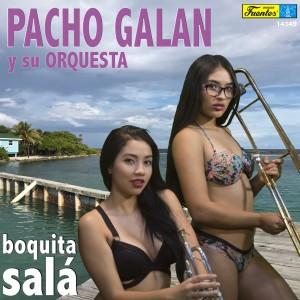 Album Boquita Salá from Pacho Galán Y Su Orquesta