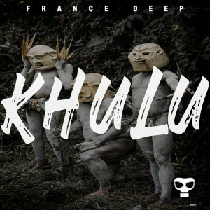 Album KHULU from France Deep