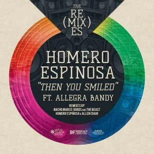 Album Then You Smiled - Remixes from Homero Espinosa