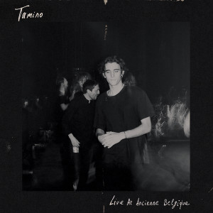 Album Live at Ancienne Belgique from Tamino