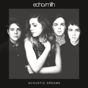 Acoustic Dreams dari Echosmith
