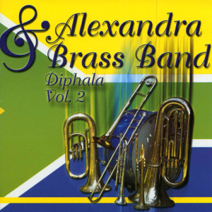 Diphala Vol.2 2009 Alexandra Brass Band