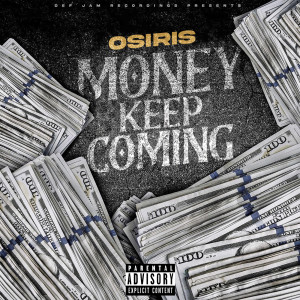 Album Money Keep Coming from YK Osiris
