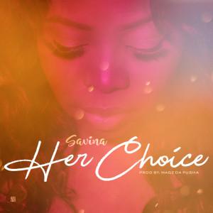 ดาวน์โหลดและฟังเพลง Her Choice พร้อมเนื้อเพลงจาก Savina
