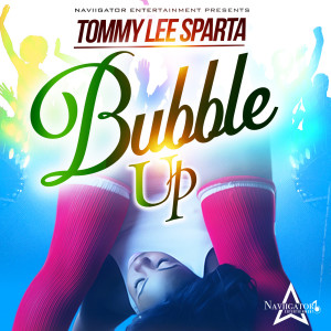 Album Bubble Up(Explicit) from Tommy Lee Sparta