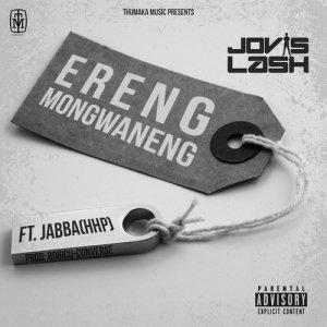 Listen to Ereng Mongwaneng song with lyrics from Jovislash