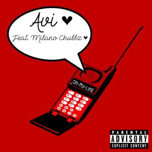 Album On My Line (Explicit) from AVI