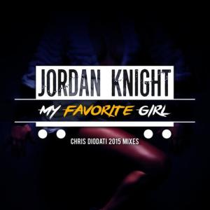 Album My Favorite Girl (Chris Diodati 2015 Mixes) from Jordan Knight
