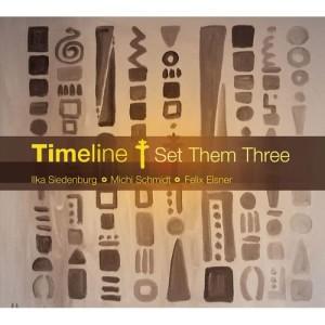 Album Timeline - Set Them Three from Ilka Siedenburg; Michi Schmidt; Felix Elsner